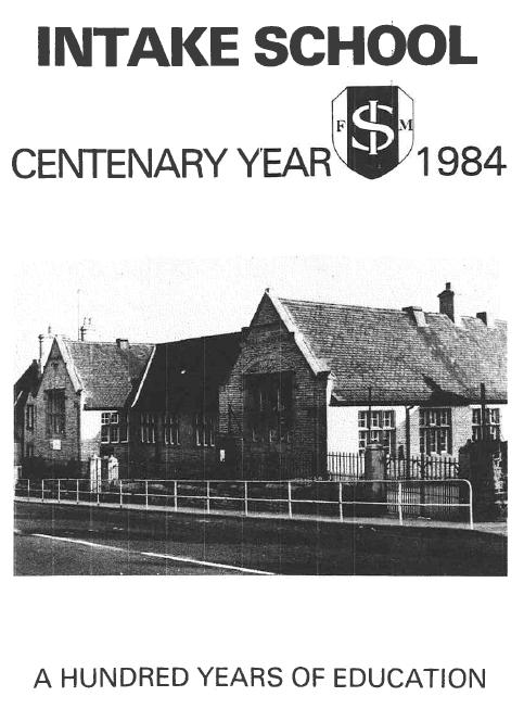 Click to Open - Intake School Centennial Booklet - courtesy of G. & M. Blakey